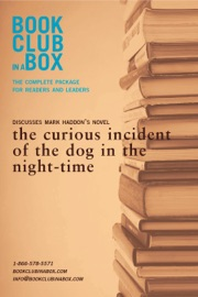 BOOKCLUB-IN-A-BOX DISCUSSES MARK HADDONS NOVEL, THE CURIOUS INCIDENT OF THE DOG IN THE NIGHT-TIME