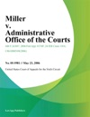 Miller V Administrative Office Of The Courts