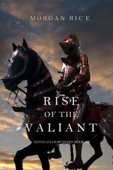 Rise of the Valiant (Kings and Sorcerers—Book #2)