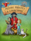 Pizzas Pirates And A Porcupine