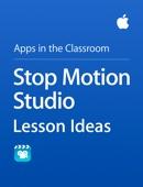 Apple Education - Stop Motion Studio Lesson Ideas artwork