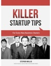 Killer Startup Tips For Every New Business Owners