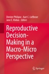 Reproductive Decision-Making In A Macro-Micro Perspective