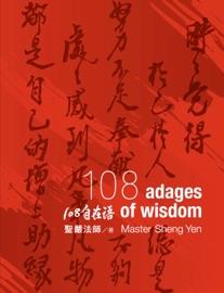 Zen Life. 108 Adages of Wisdom - 聖嚴法師 Book