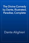 The Divine Comedy By Dante Illustrated Paradise Complete