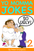 Yo Momma So Ugly Jokes 2