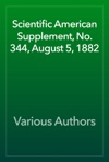 Scientific American Supplement No 344 August 5 1882