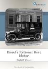Diesels Rational Heat Motor