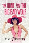 The Hunt For The Big Bad Wolf