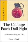 The Cabbage Patch Doll Fight A Christmas Shopping Tale Essay