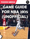 Game Guide For Nba 2K15 Unofficial