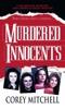 Corey Mitchell - Murdered Innocents  artwork