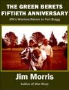 The Green Berets Fiftieth Anniversary