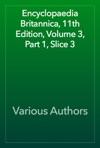 Encyclopaedia Britannica 11th Edition Volume 3 Part 1 Slice 3