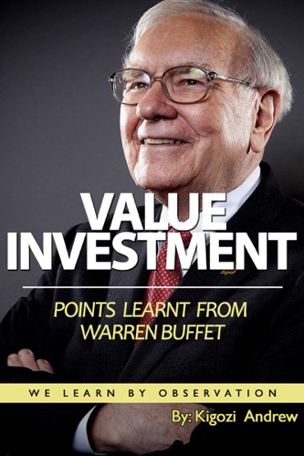 Value Investment Points Learnt From Warren Buffet  We Learn By Observation