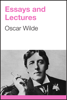 Oscar Wilde - Essays and Lectures artwork