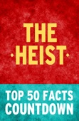 The Heist by Daniel Silva: Top 50 Facts Countdown