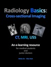 Radiology Basics Cross-sectional Imaging