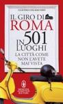 Il Giro Di Roma In 501 Luoghi