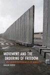 Movement And The Ordering Of Freedom
