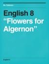 English 8 Flowers For Algernon