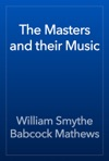 The Masters And Their Music