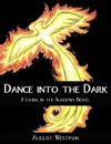 Dance Into The Dark A Living In The Shadows Novel