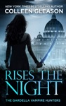 Rises The Night Victoria Book 2