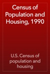 Census Of Population And Housing 1990