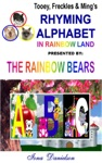 Tooey Freckles  Mings Rhyming Alphabet In Rainbow Land Presented By The Rainbow Bears