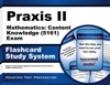 Praxis II Mathematics Content Knowledge 5161 Exam Flashcard Study System