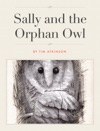Sally And The Orphan Owl