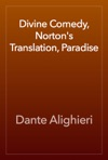 Divine Comedy Nortons Translation Paradise