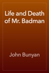 Life And Death Of Mr Badman