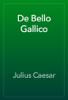 Julius Caesar - De Bello Gallico artwork