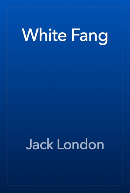 an analysis of white fang by jack london Jack london's white fang is partly an autobiographical novel and relates  we  wanted to show you a great example of how literature analysis.