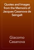 Giacomo Casanova - Quotes and Images from the Memoirs of Jacques Casanova de Seingalt artwork