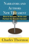 Narrators And Authors New Testament How To Narrate Write And Partner For Passive Income