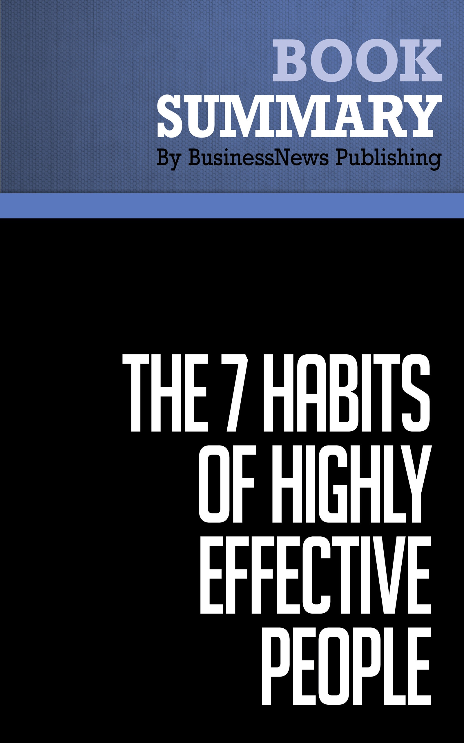 Summary of the 7 habits of