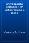 Encyclopaedia Britannica 11th Edition Volume 5 Slice 3