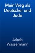 Mein Weg als Deutscher und Jude