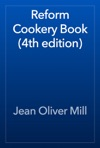 Reform Cookery Book 4th Edition