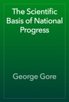 The Scientific Basis Of National Progress