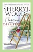 Sherryl Woods - Flirting With Disaster (The Charleston Trilogy, Book 2) artwork