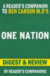One Nation By Ben Carson MD And Candy Carson I Digest  Review