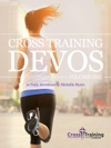 Cross Training Devos Volume One