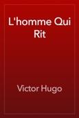 Victor Hugo - L'homme Qui Rit artwork