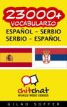 23000 Espaol - Serbio Serbio - Espaol Vocabulario