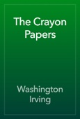 Washington Irving - The Crayon Papers artwork