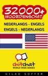 32000 Nederlands - Engels Engels - Nederlands Woordenschat